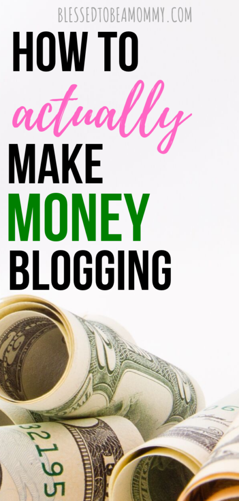 Make money blogging, blessed to be a mommy